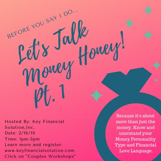 Before You Say I Do: Let's Talk Money Honey! Pt. 1