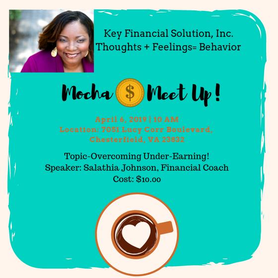 "April Mocha Money Meet Up: ""Overcoming Under-Earning!"