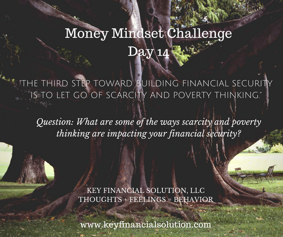 "Money Mindset Challenge Day 14: ""Letting Go of Scarcity and Poverty Thinking"""