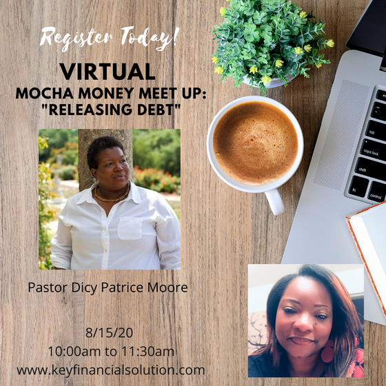 August Mocha Money Meet Up: Releasing Debt