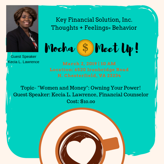 "March Mocha Money Meet Up- ""Women and Money: Owning Your Power"""