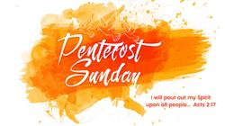 Pentecost Sunday fire & Spirit