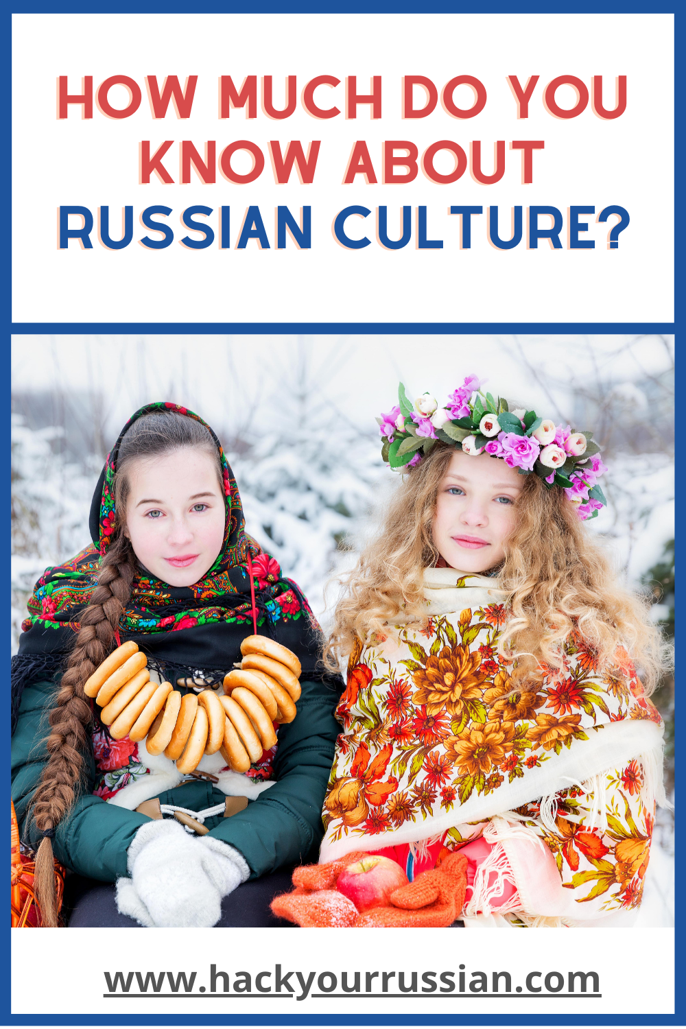Russian culture and traditions quiz - How well do you know Russia