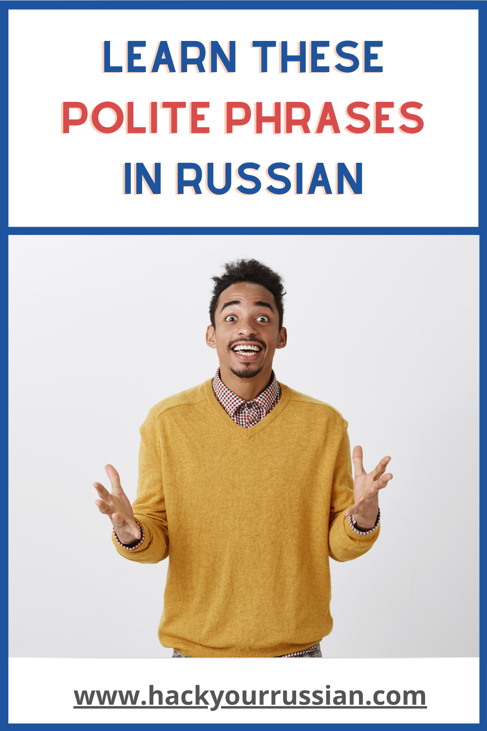 Polite words and phrases in Russian