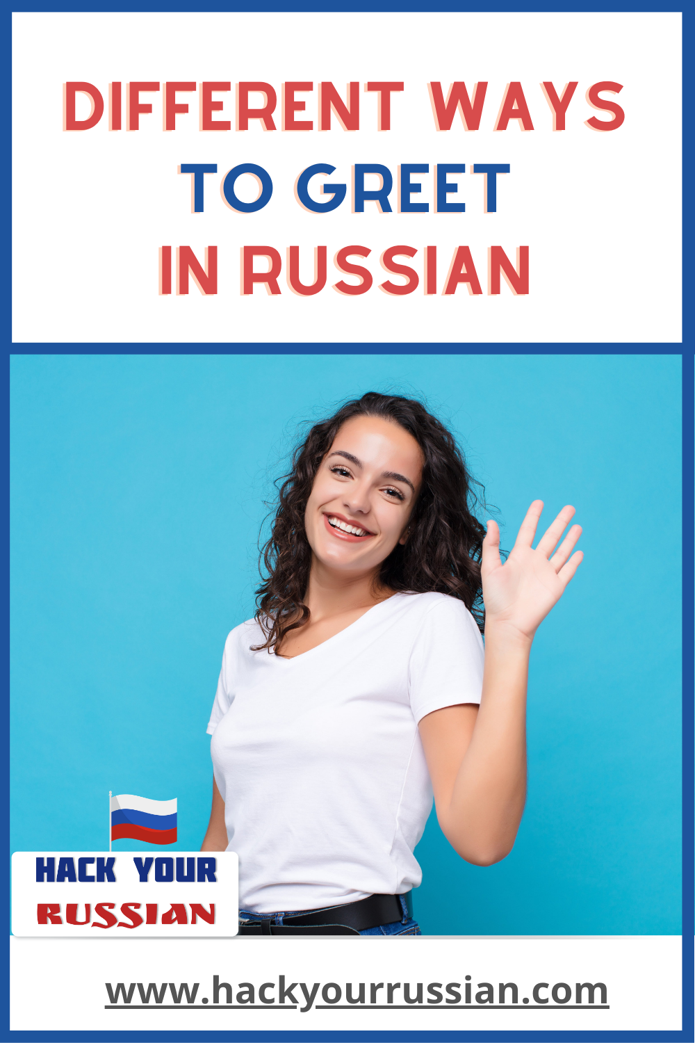 Phrases to say hello in Russian - greetings in Russian