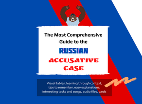 The Most Comprehensive Guide to the Russian Accusative Case