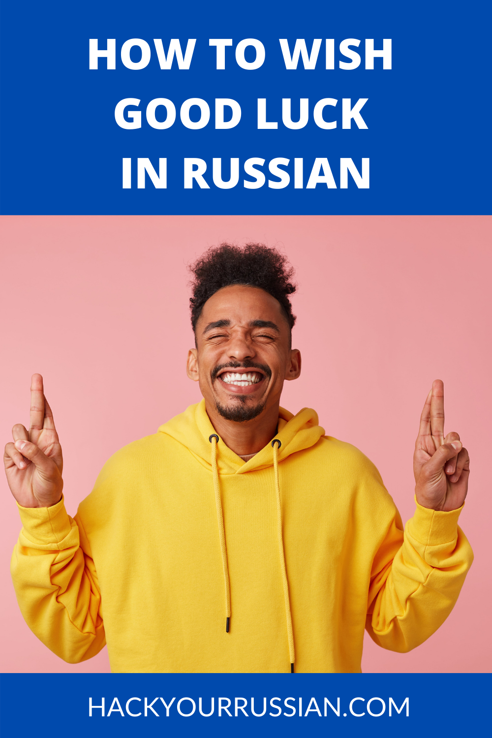 Wish good luck in Russian phrases