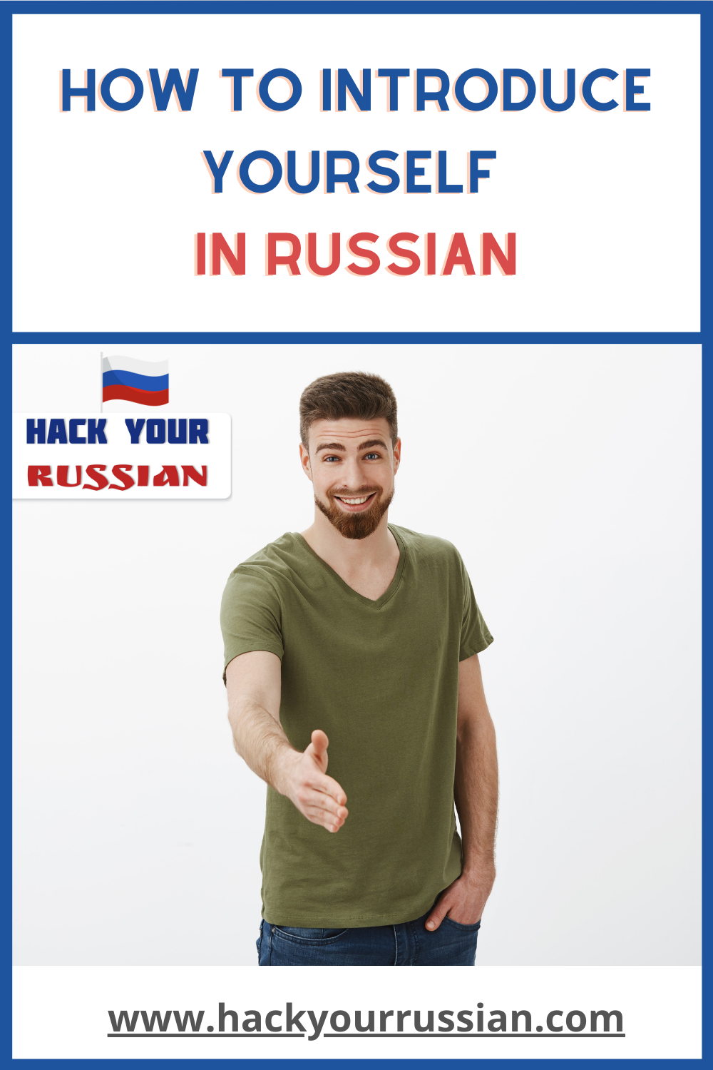 How to introduce yourself and others in Russian - Key Russian phrases