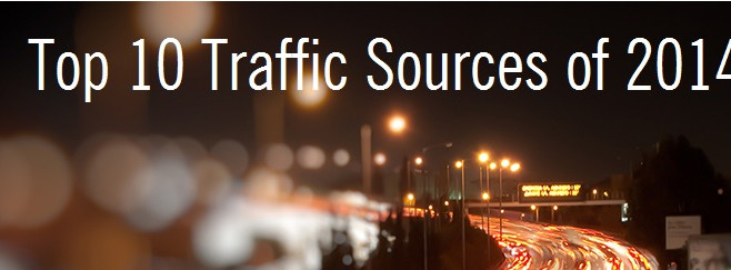 Top 10 Traffic Sources of 2014