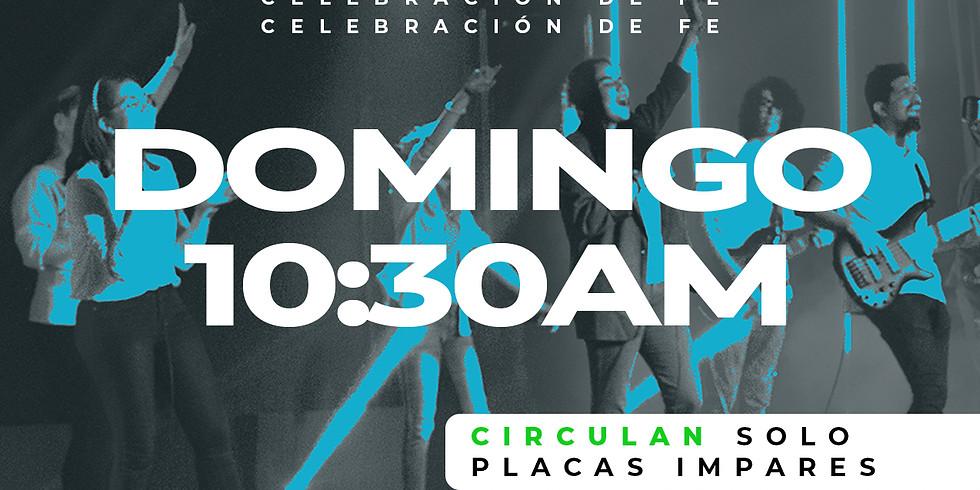 Celebración de Fe: Domingo 28 de Febrero - 10:30AM