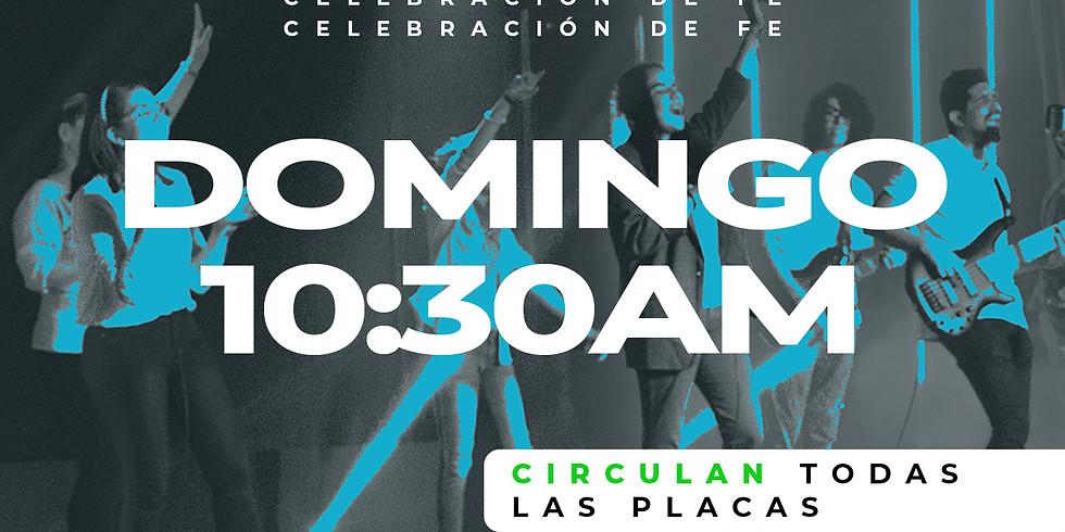 Celebración de Fe: Domingo 07 de Marzo - 10:30AM