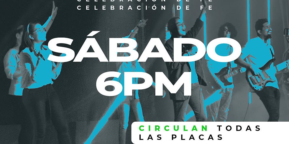 Celebración de Fe: Sábado 20 de Marzo - 6PM