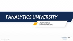 Fanalytics U Class 1: Preliminaries