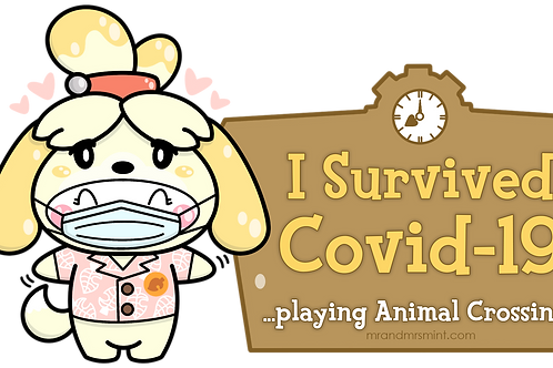I Survived Covid-19 - Playing Animal Crossing