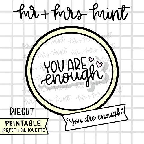 Script Diecut | You Are Enough