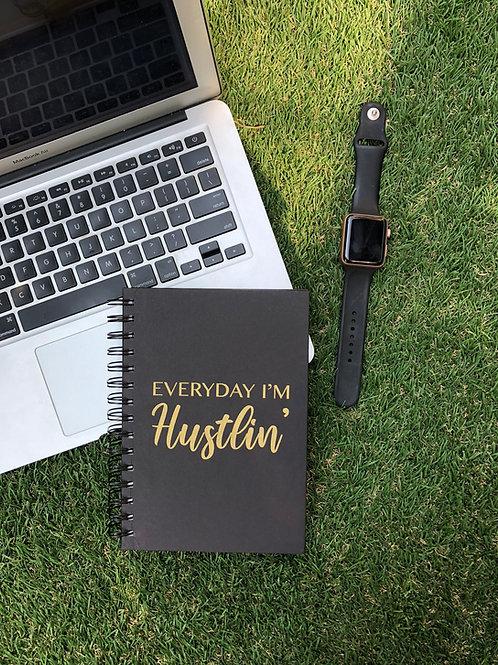 Everyday i'm hustlin'- Daily/Gratitude Journal