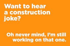 construction joke.jpg
