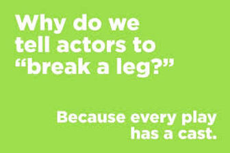 break a leg.jpeg
