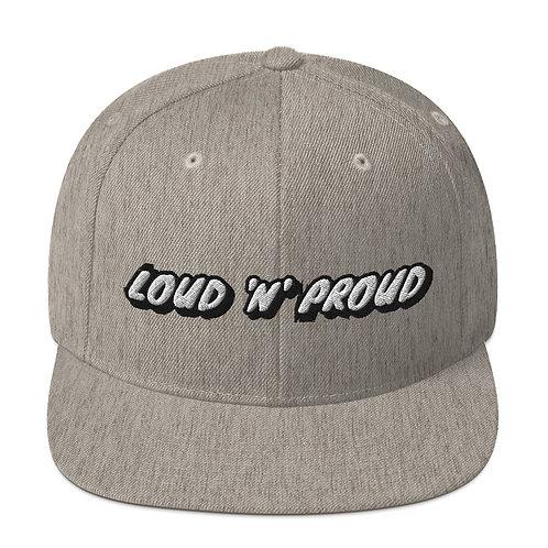 Loud 'N' Proud Snapback Hat