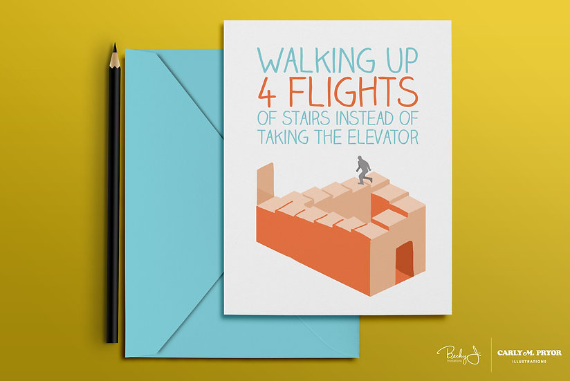 Walking up 4 Flights of Stairs | Greeting Card