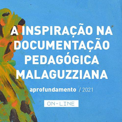 A inspiração na documentação pedagógica Malaguzziana - aprofundamento [abr-mai]
