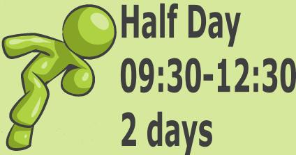 Half Day - 2 days