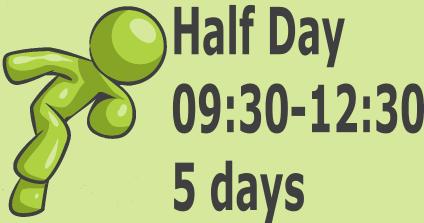 Half Day - 5 days