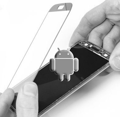 Remplacement vitre Android