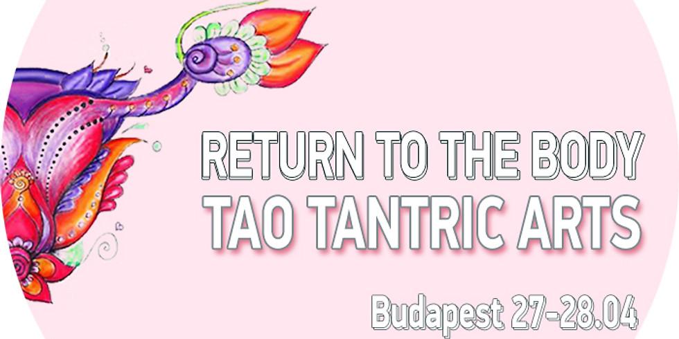 TaoTantric Arts - Return to the Body (Budapest)
