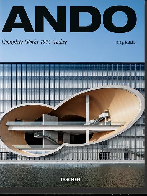 ANDO - simplicité et perfection - L'oeuvre de 1975 à aujourd'hui