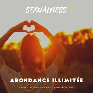 Du plaisir avec et pour ton corps, est-ce permis pour toi ? La Sexualness et l'abondance ...