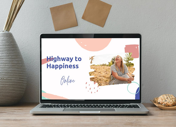 Highway to Happiness Online incl. 1:1 coaching