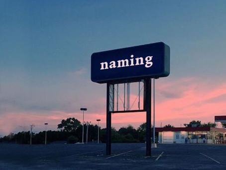 Naming: la importancia de elegir un buen nombre