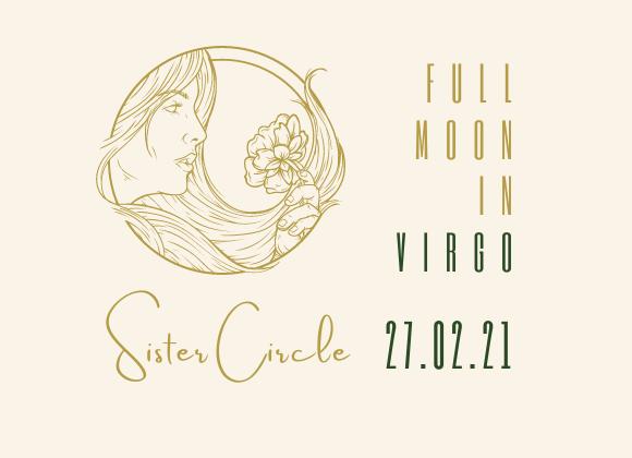 Full Moon Sister Circle 27.02.21 6:30pm GMT