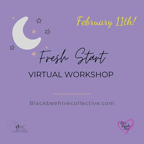 Fresh Start Virtual Workshop
