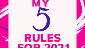 My 5 Rules for 2021