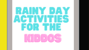 Rainy Day Activities for the Kiddos