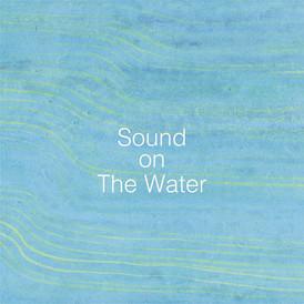 アトリエ穂音コンピレーションアルバム「Soubd on The Water」参加