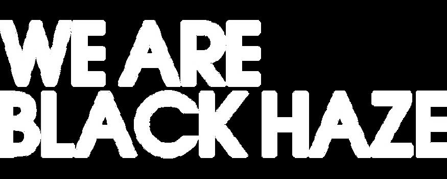 WE ARE BLACK HAZE LOGO OFFICIAL WHITE.pn