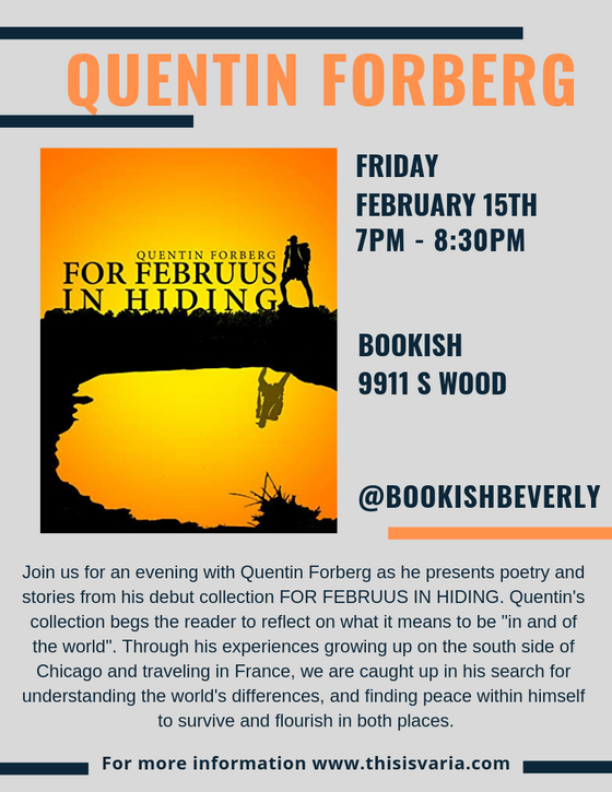 Quentin Forberg's Book Signing and Book Reading In Chicago This Friday