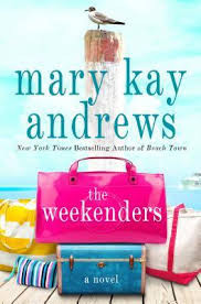 Book Review: 3/5 for The Weekenders by Mary Kay Andrews