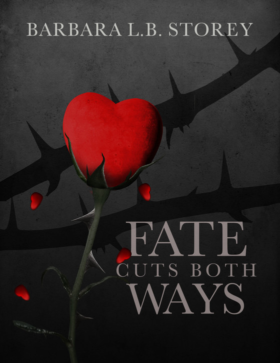 Cover Reveal and Pre-Sale Begins! Fate Cuts Both Ways by Barbara L.B. Storey