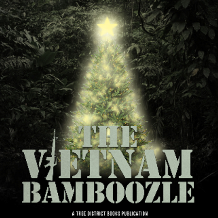 The Vietnam Bamboozle