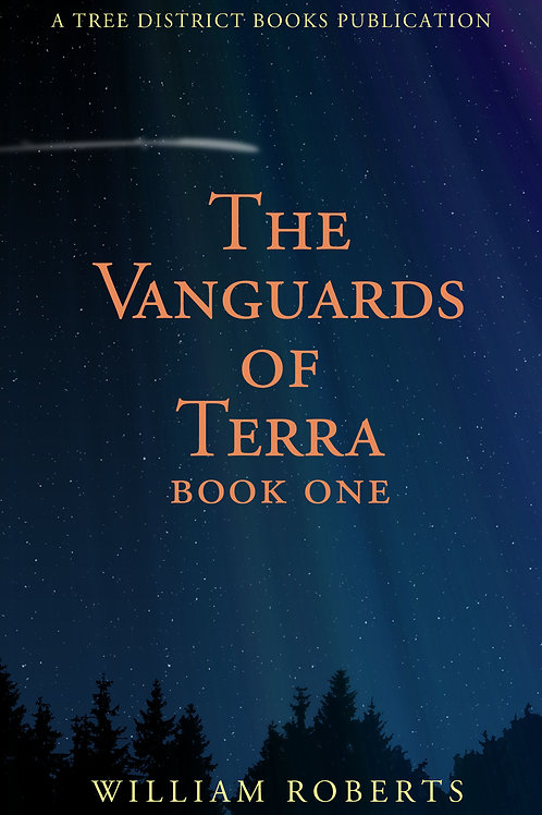 The Vanguards Of Terra: Book One