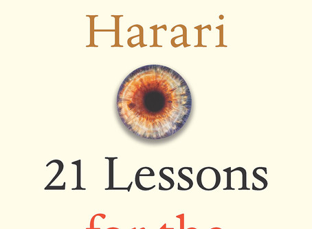 "Review of ""21 Lessons for the 21st Century"" by Yuval Noah Harari"