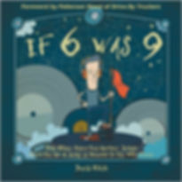 If 6 was 9 and Other Assorted Number Songs