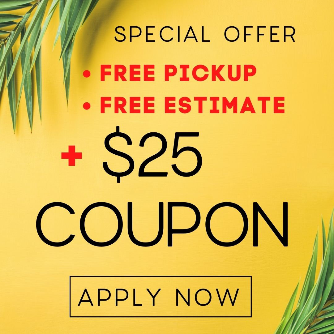 *Special Offer:Free Pickup+Free Estimate
