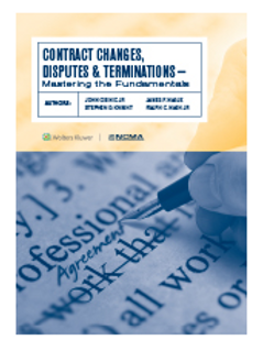 Contract Changes, Disputes, and Terminations - Mastering the Fundamentals