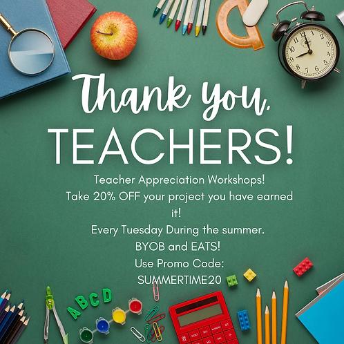 06/22 6-9pm Teacher Appreciation Workshops