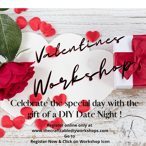 2-in-1 Workshop!  Valentines Wooden Signs 02/07 from 6-9pm